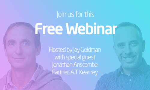 Transformation Webinar Promo - join us for this free webinar with special guest Jonathan Anscombe, Partner, A.T. Kearney